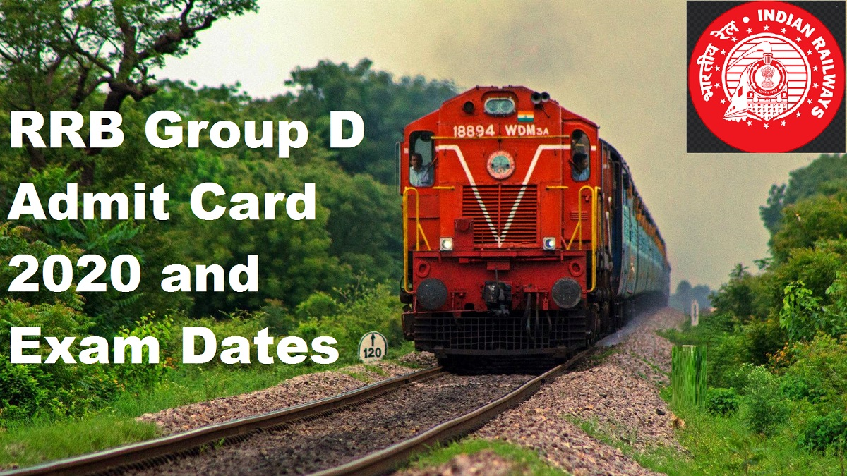 RRB Group D Admit Card 2020, Exam Dates and Latest News