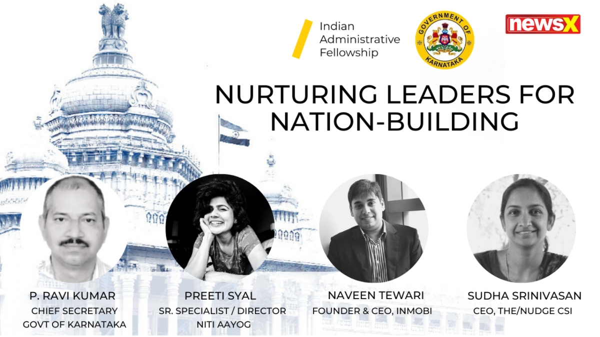 The /Nudge Presents 'Indian Administrative Fellowship' & Ideas On Nurturing Leaders For Nation-Building